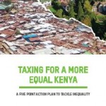 TJNA Statement on newly-published Oxfam report on tax and inequality in Kenya