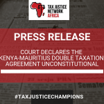 COURT DECLARES THE KENYA-MAURITIUS DTA UNCONSTITUTIONAL